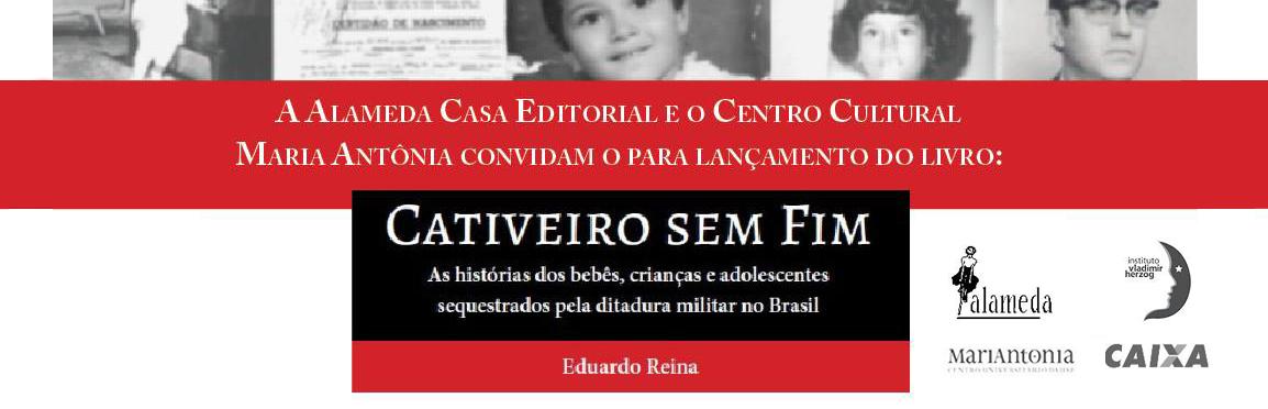 """Lançamento livro """"Cativeiro sem fim"""" + debate"""