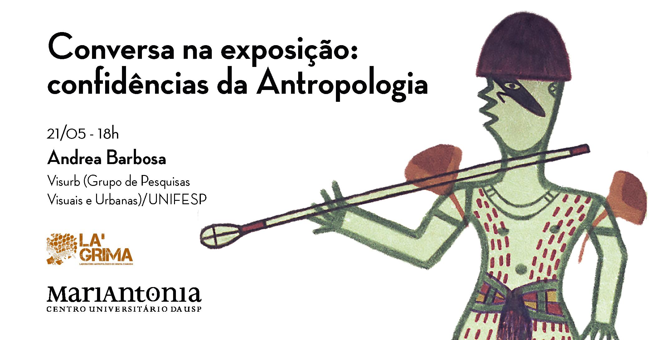 Conversa na exposição recebe a antropóloga Andrea Barbosa