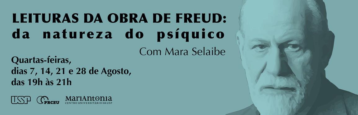 Curso aborda obras de Freud escritas no final de sua vida (inscrições encerradas)