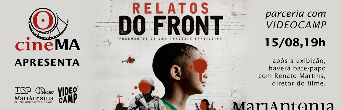 "Exibição de ""Relatos do front"" + debate no CineMA"