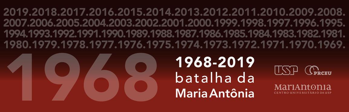 1968-2019 – Batalha da Maria Antônia
