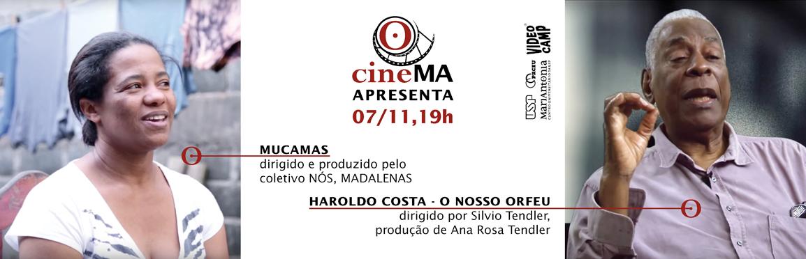"""Exibição dos documentários """"Mucamas"""" e """"Haroldo Costa – o nosso orfeu"""""""