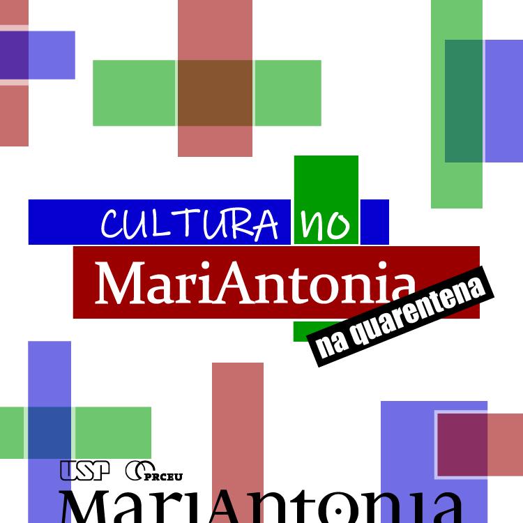 Confira o MariAntonia em casa na quarentena